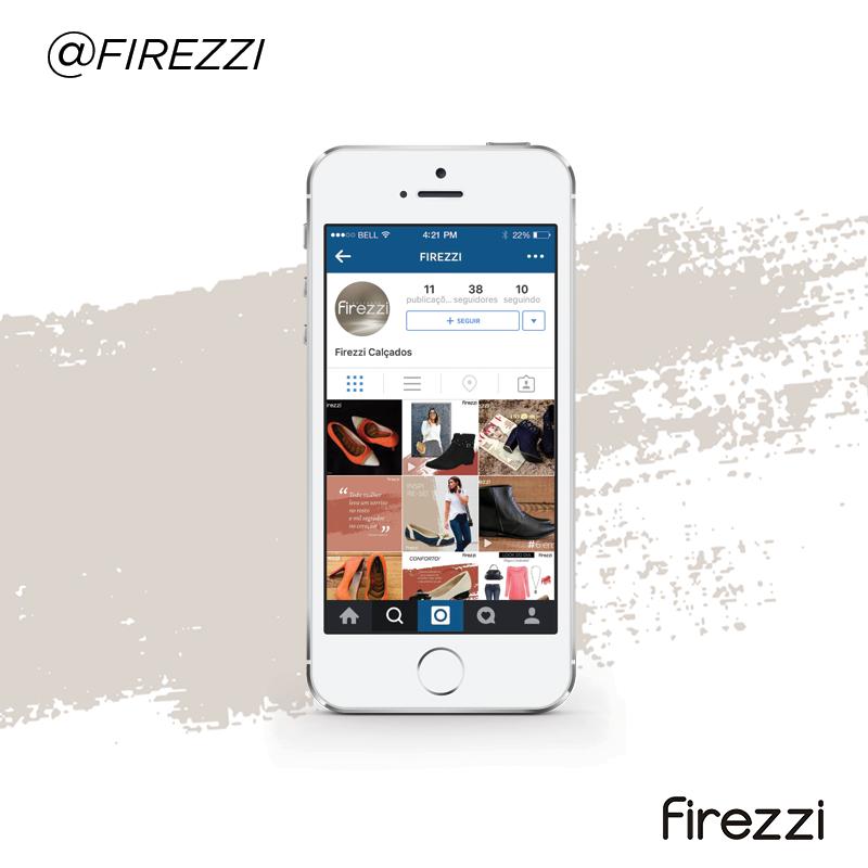 Siga a Firezzi no Instagram e fique por dentro de todas as novidades